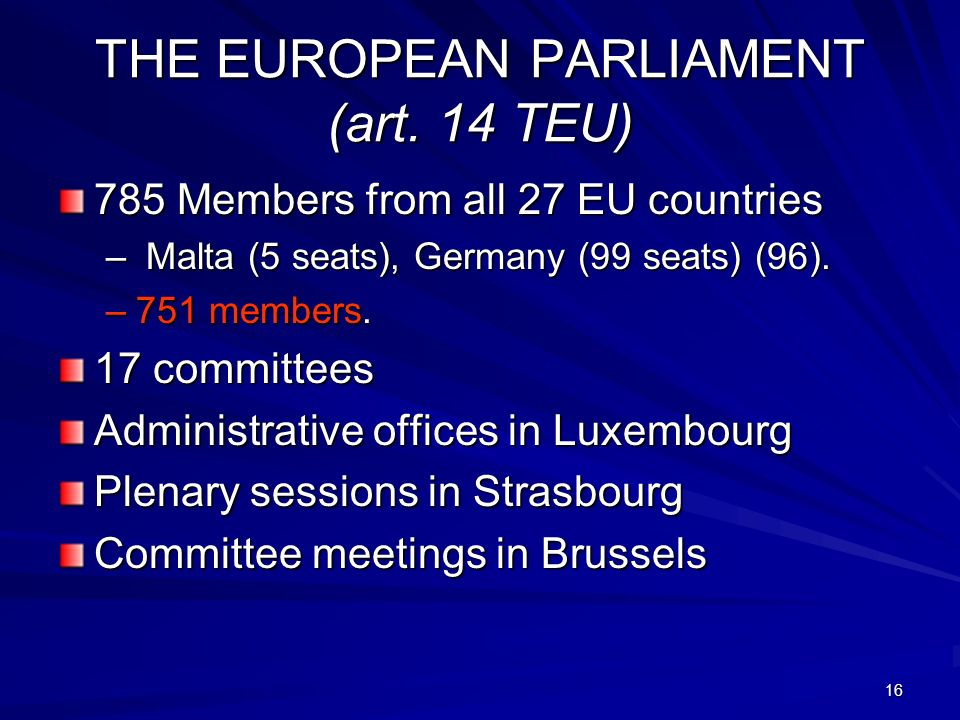 THE EUROPEAN PARLIAMENT (art. 14 TEU)