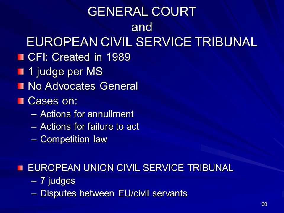 GENERAL COURT and EUROPEAN CIVIL SERVICE TRIBUNAL