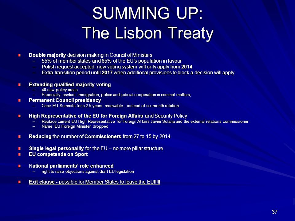 SUMMING UP: The Lisbon Treaty