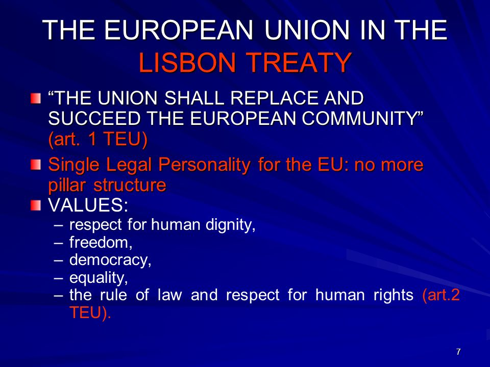 THE EUROPEAN UNION IN THE LISBON TREATY