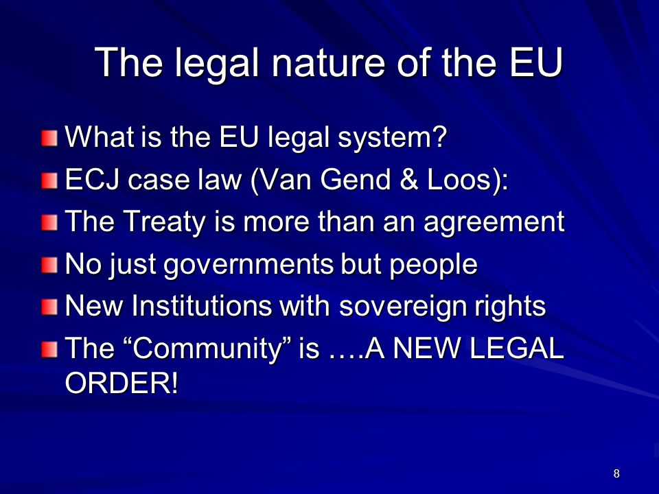 The legal nature of the EU