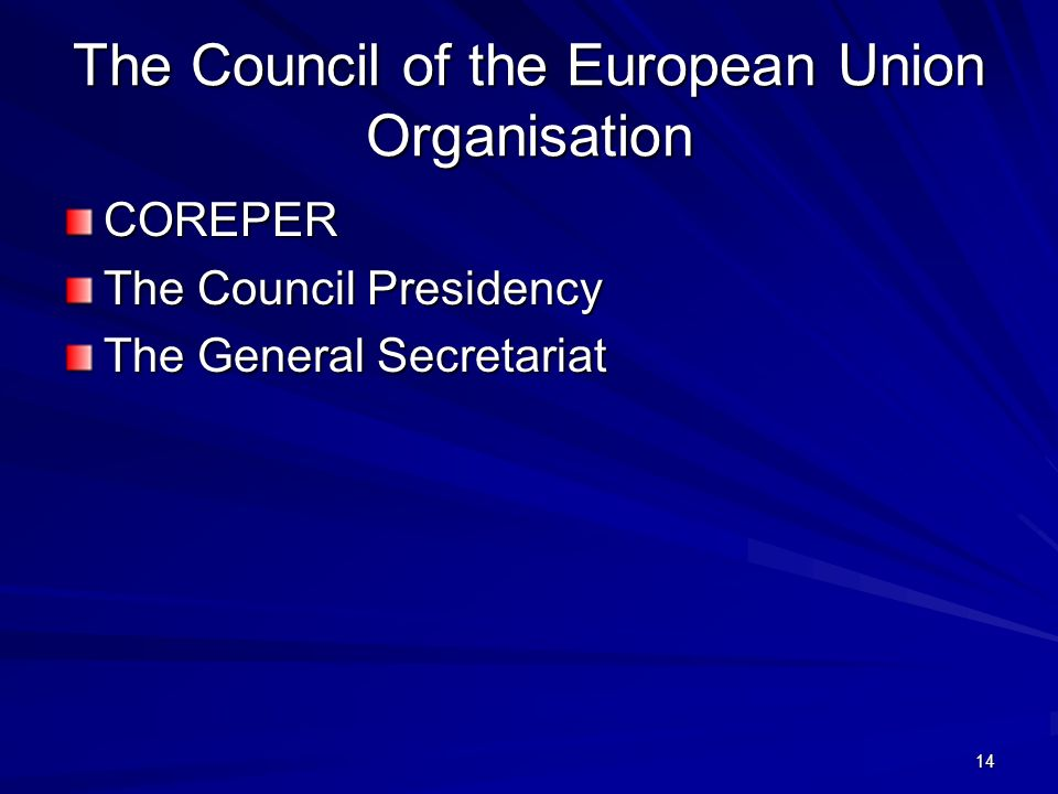 The Council of the European Union Organisation