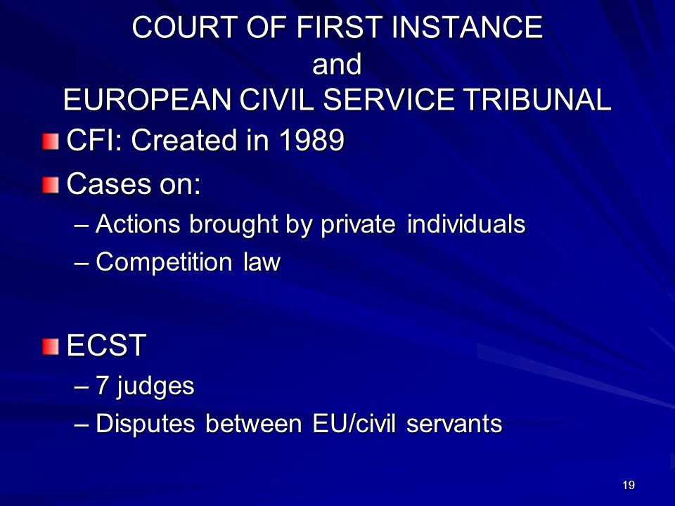 COURT OF FIRST INSTANCE and EUROPEAN CIVIL SERVICE TRIBUNAL