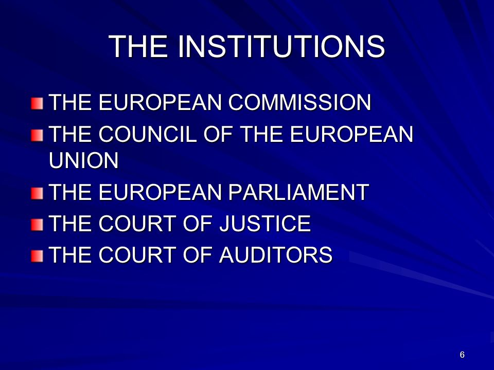 THE INSTITUTIONS THE EUROPEAN COMMISSION