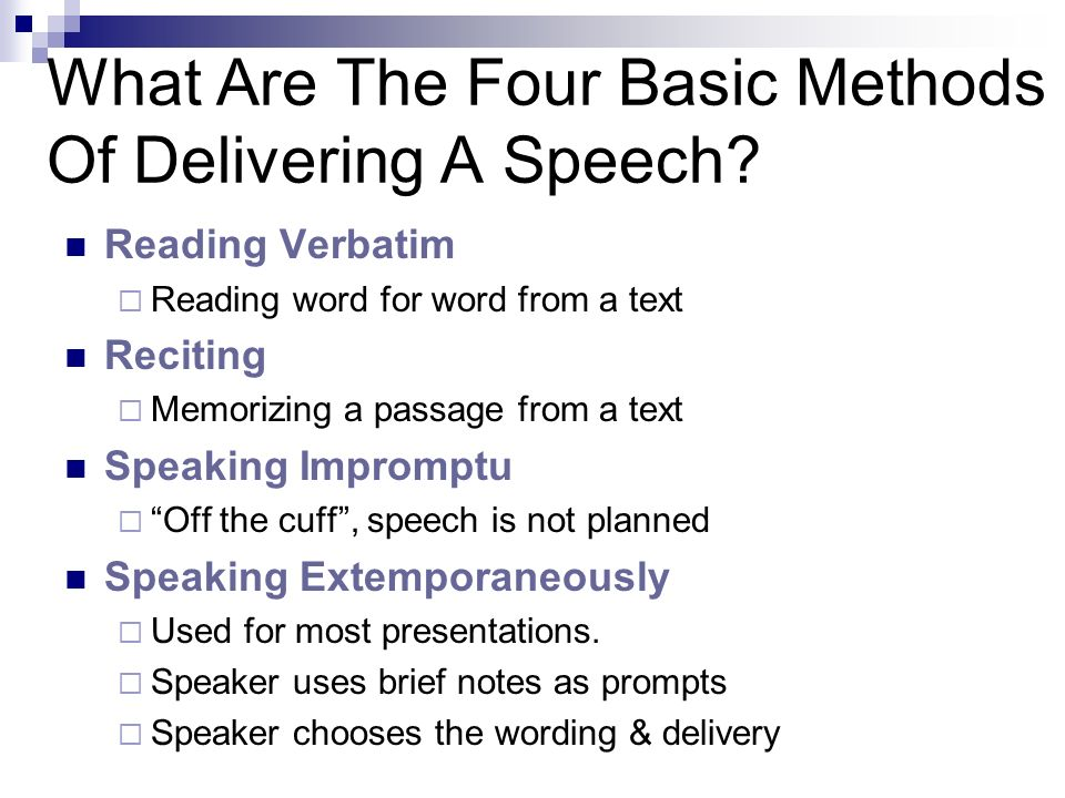 What Are The Four Basic Methods Of Delivering A Speech