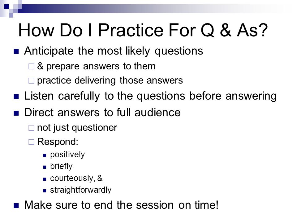 How Do I Practice For Q & As