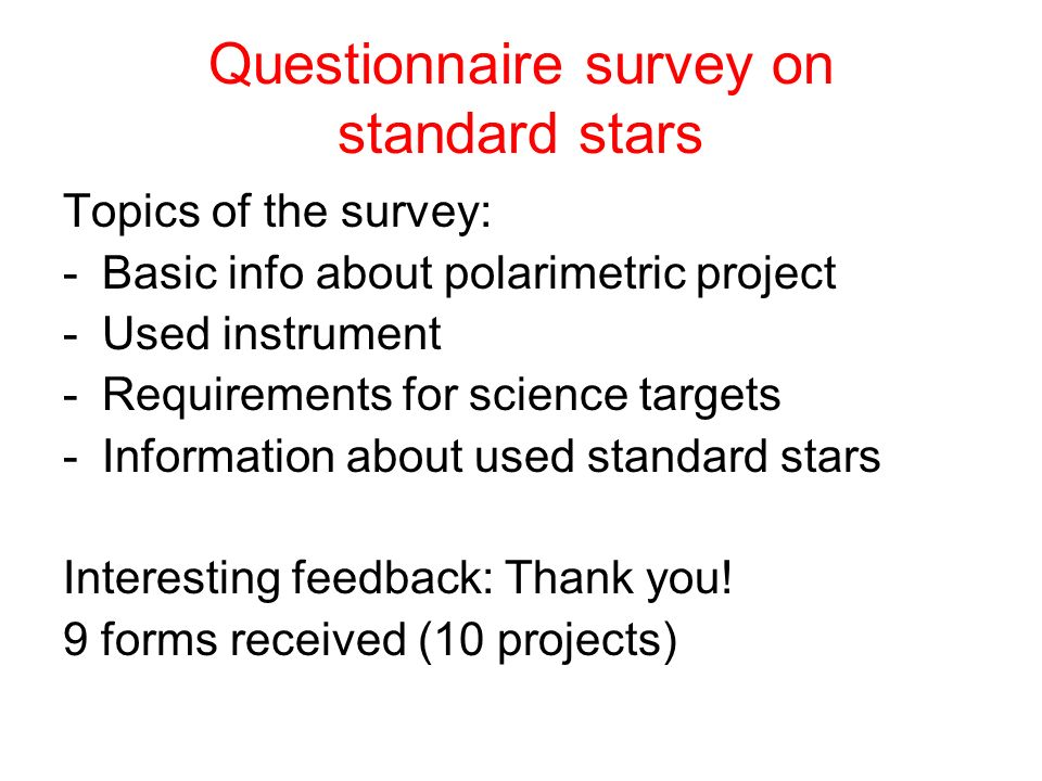 Questionnaire survey on standard stars