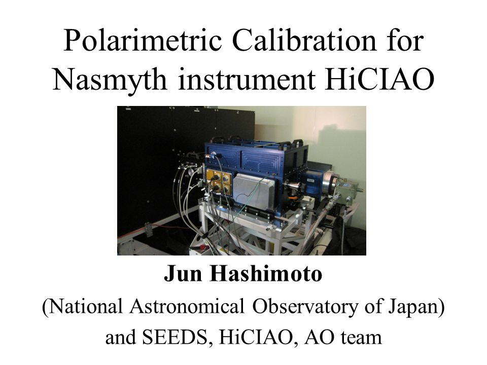 Polarimetric Calibration for Nasmyth instrument HiCIAO