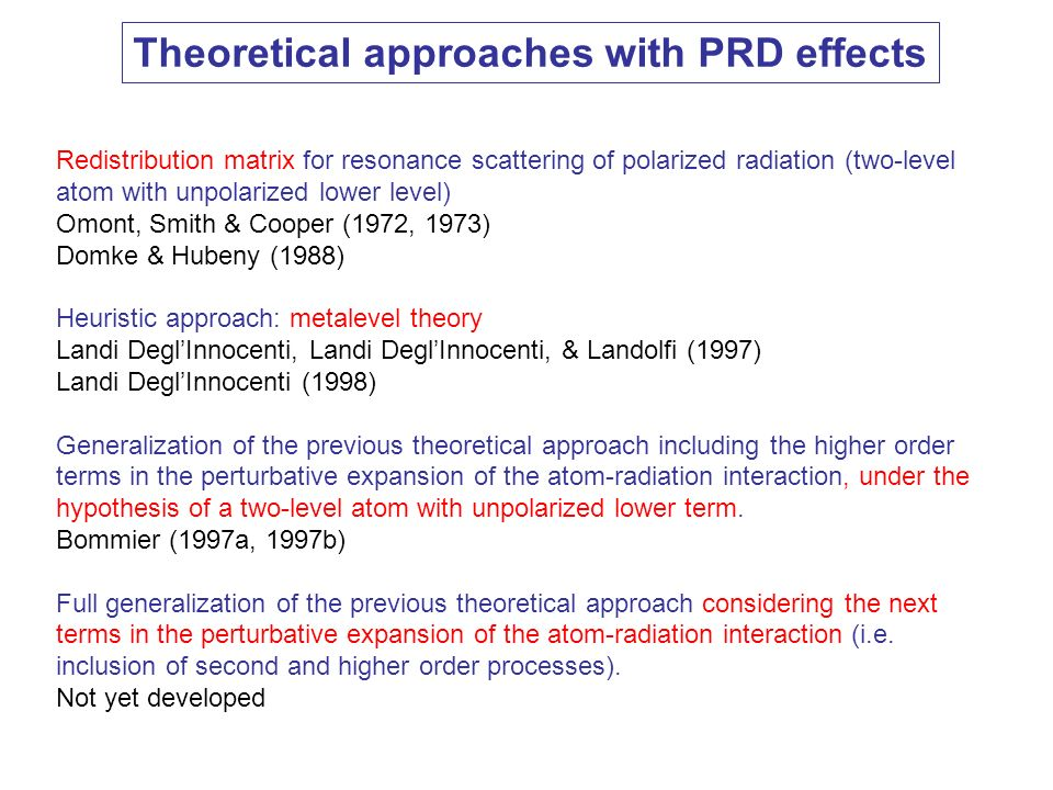 Theoretical approaches with PRD effects