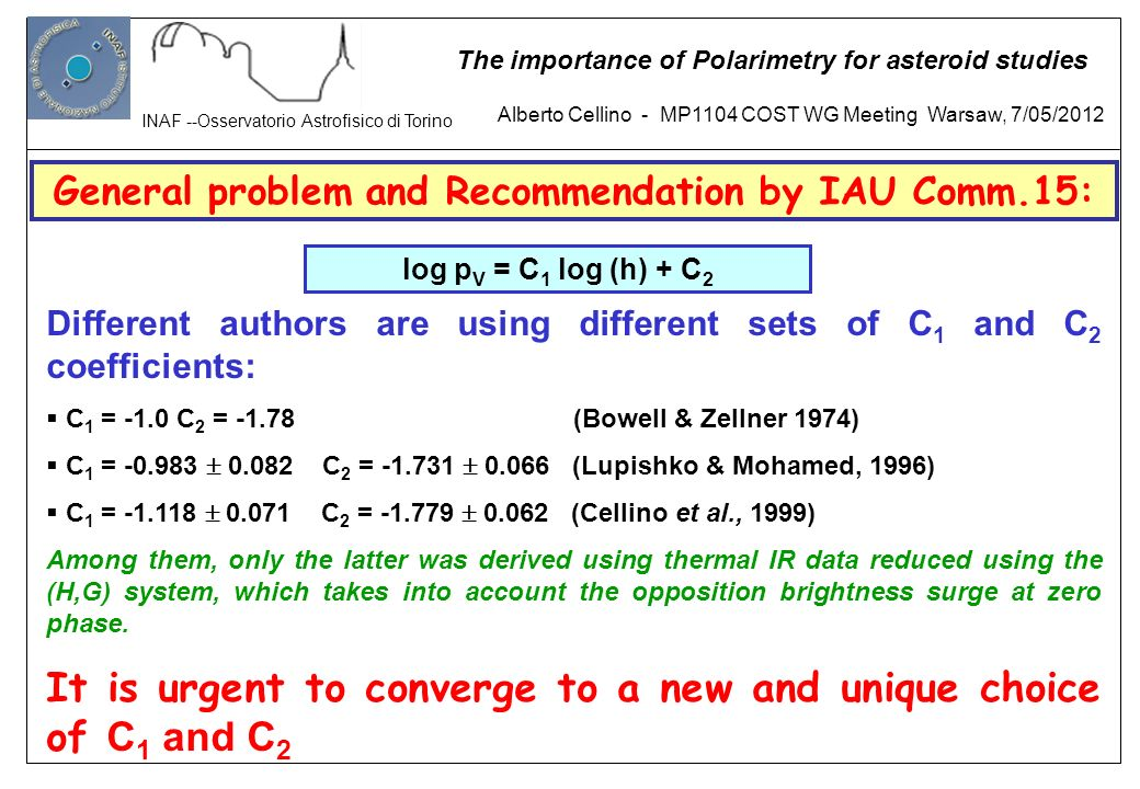 General problem and Recommendation by IAU Comm.15: