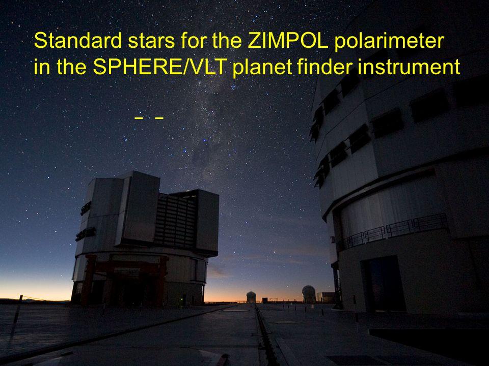 Standard stars for the ZIMPOL polarimeter