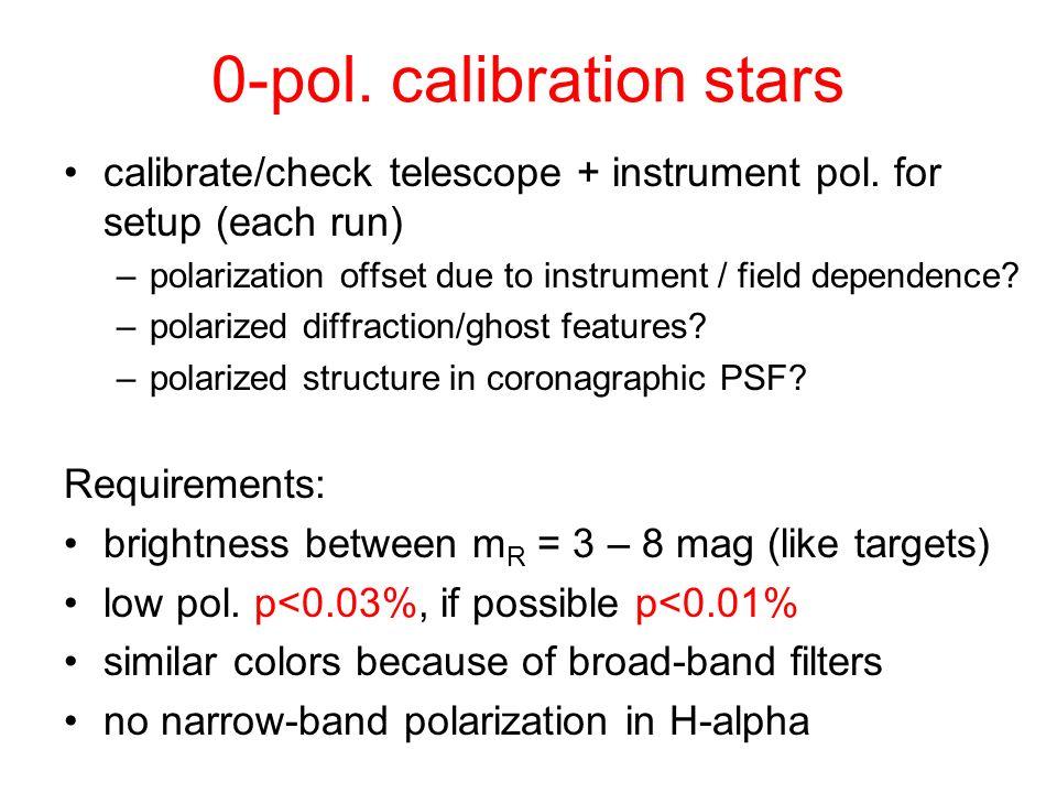 0-pol. calibration stars