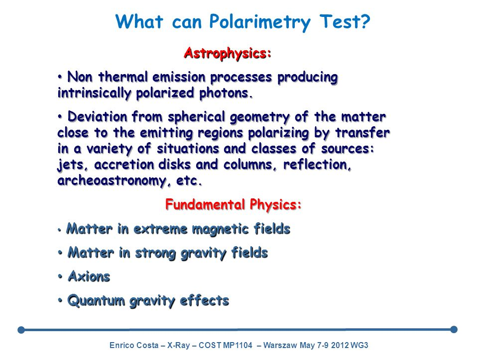 What can Polarimetry Test