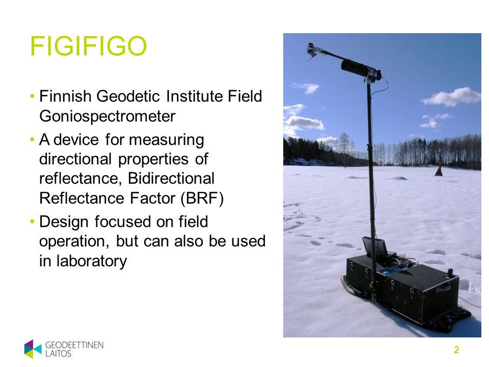 FIGIFIGO Finnish Geodetic Institute Field Goniospectrometer
