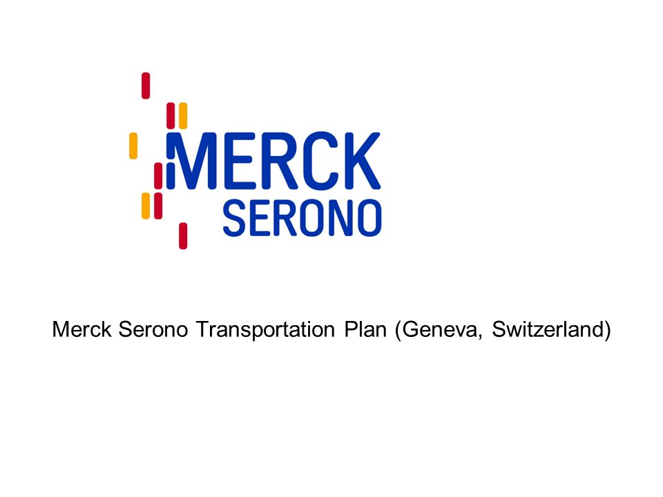 Merck Serono Transportation Plan (Geneva, Switzerland)