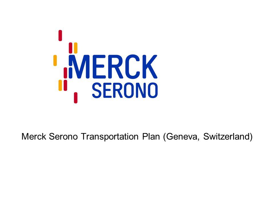 Merck Serono Transportation Plan (Geneva, Switzerland)