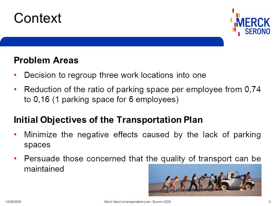 Merck Serono transportation plan - Ecomm 2009