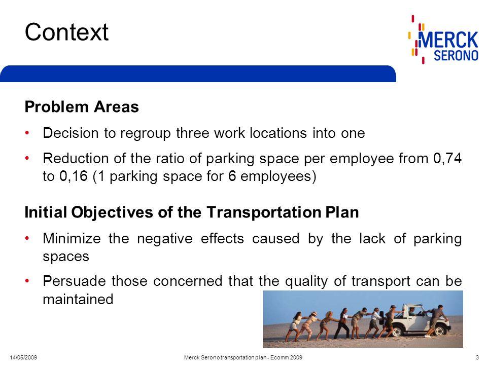 Merck Serono transportation plan - Ecomm 2009