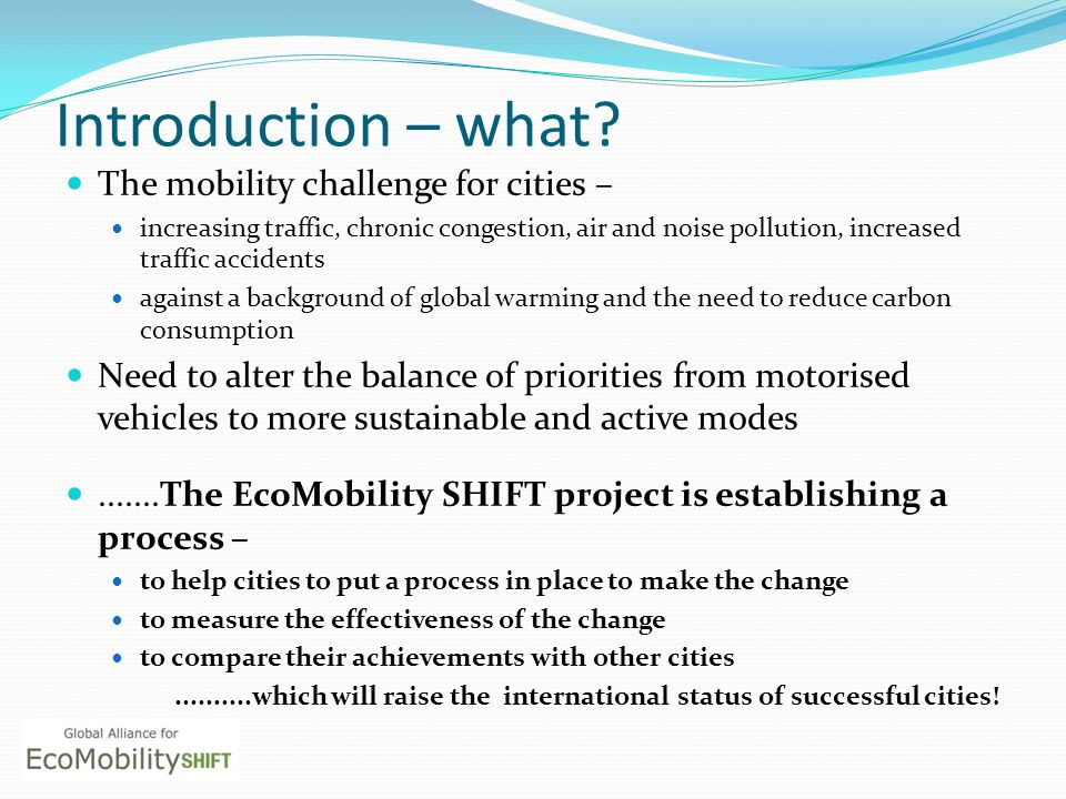 Introduction – what The mobility challenge for cities –