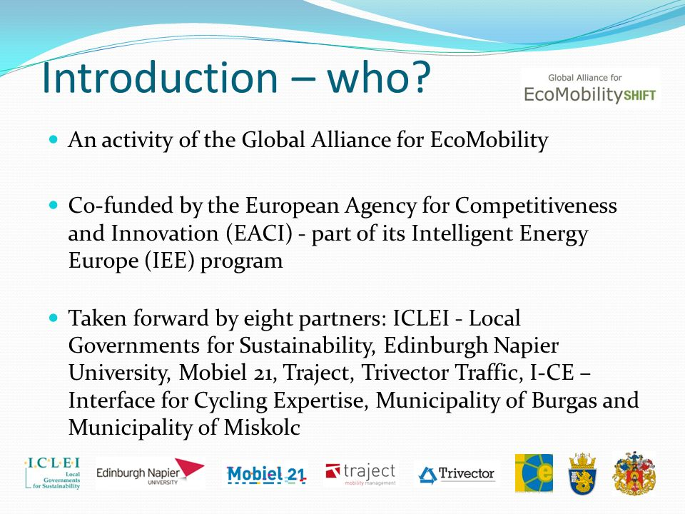 Introduction – who An activity of the Global Alliance for EcoMobility