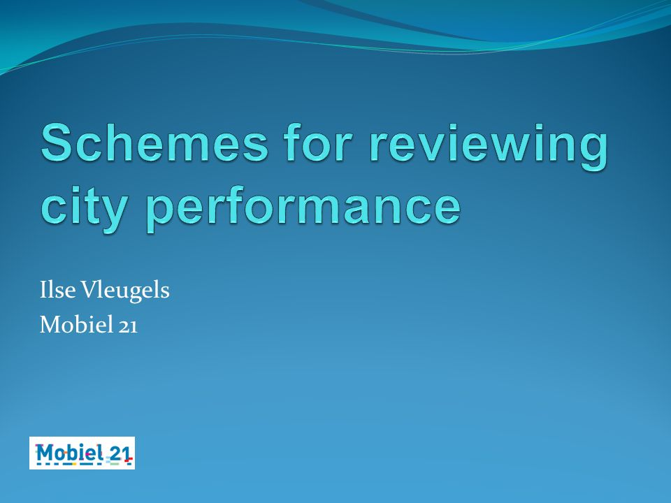Schemes for reviewing city performance