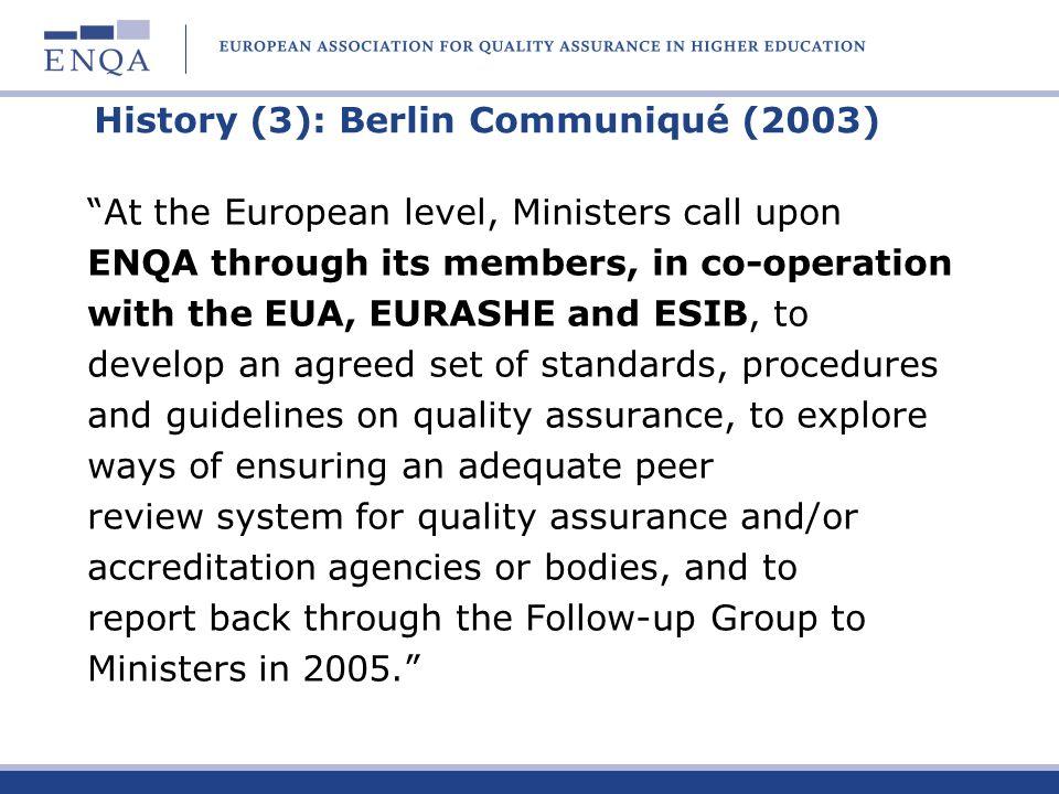 History (3): Berlin Communiqué (2003)