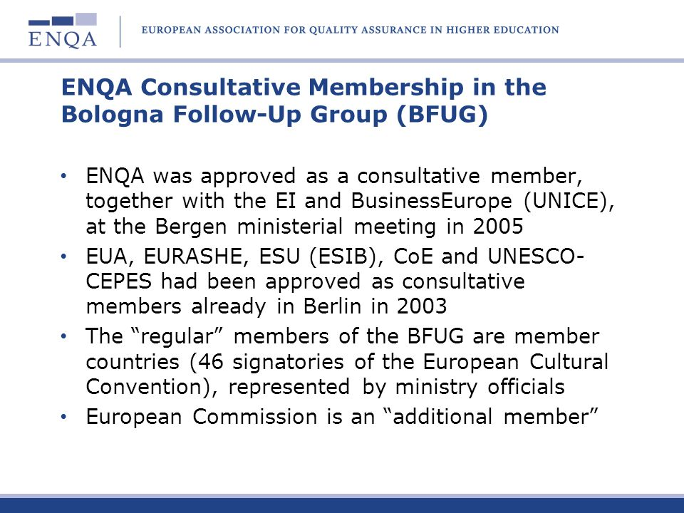 ENQA Consultative Membership in the Bologna Follow-Up Group (BFUG)