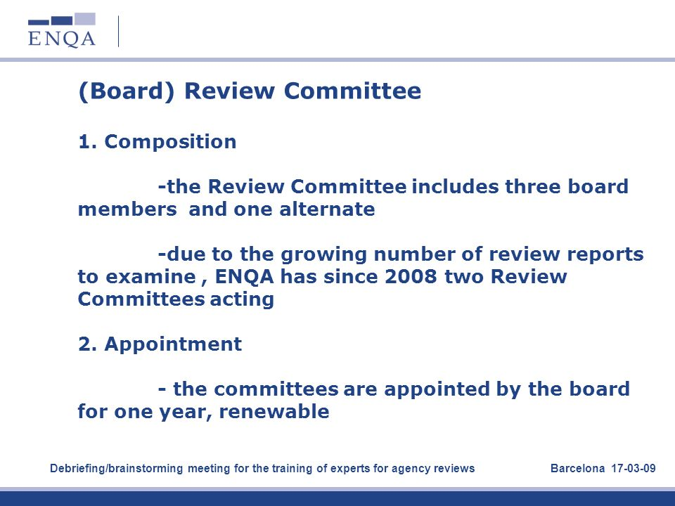 (Board) Review Committee 1. Composition
