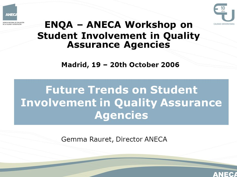 Future Trends on Student Involvement in Quality Assurance Agencies