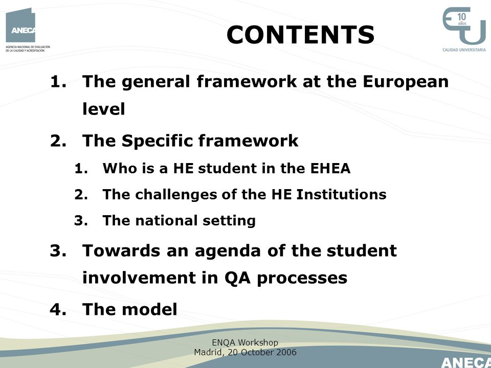 CONTENTS The general framework at the European level