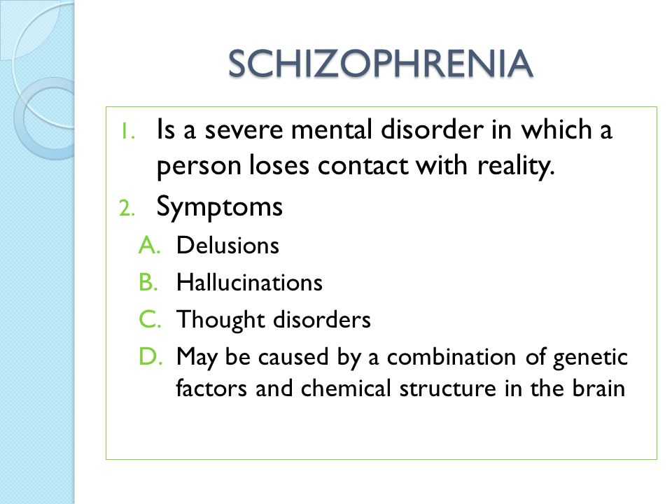 the characteristics and types of schizophrenia a severe mental disorder