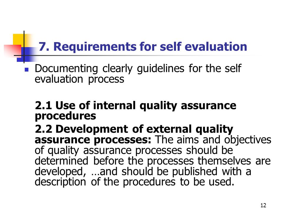 7. Requirements for self evaluation