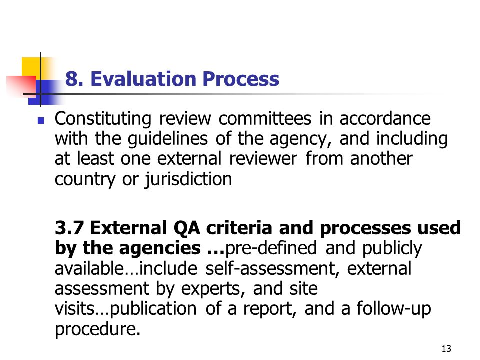 8. Evaluation Process