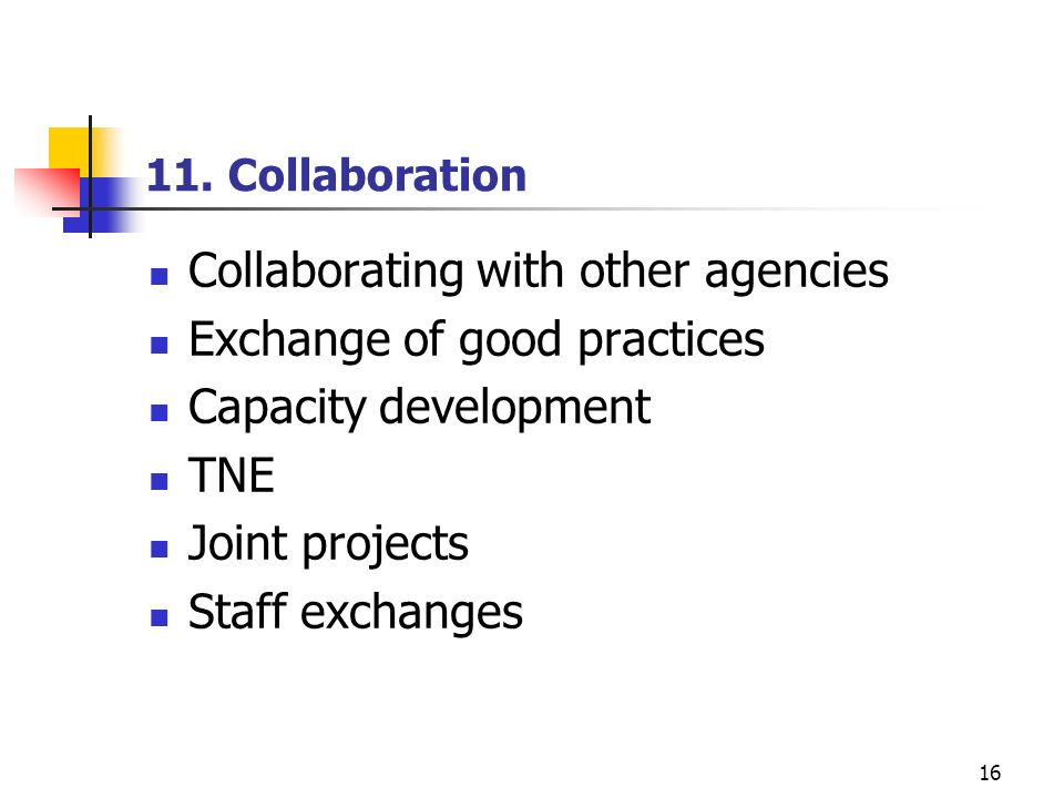 Collaborating with other agencies Exchange of good practices