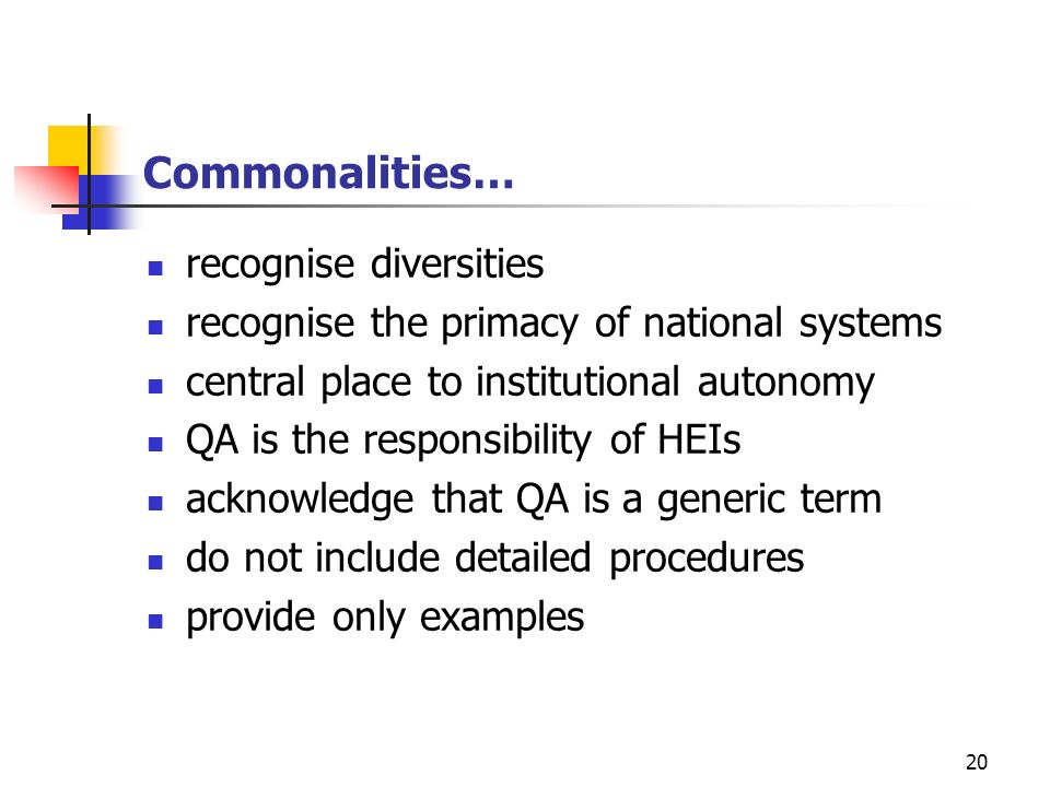 Commonalities… recognise diversities