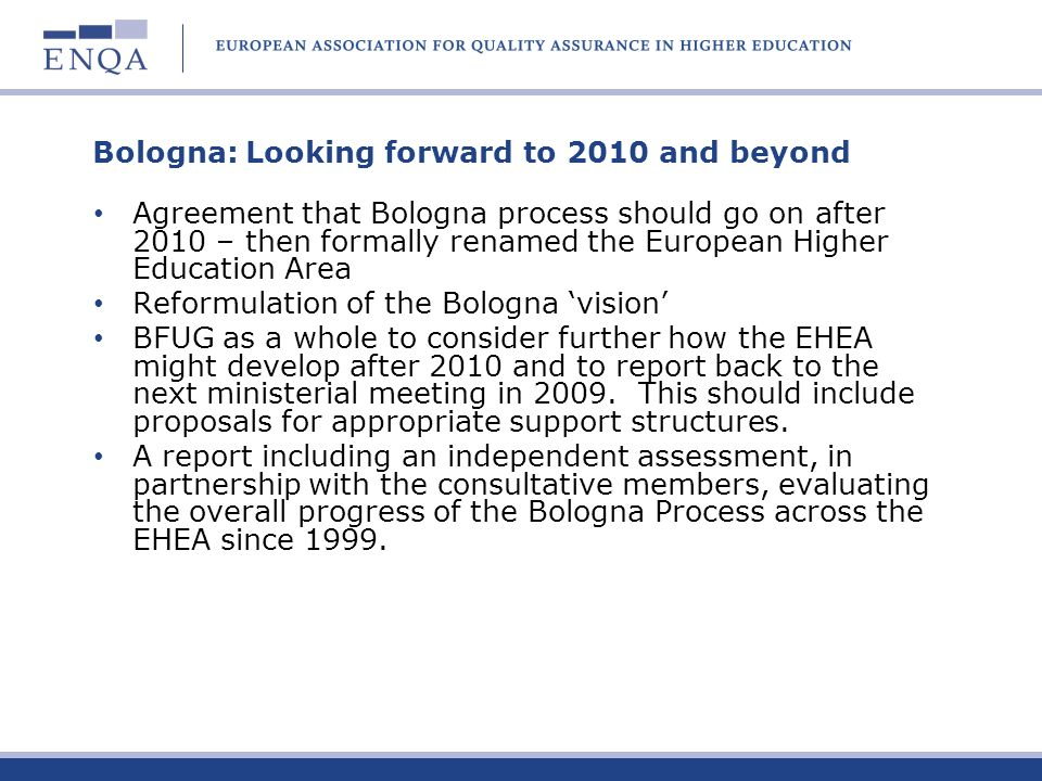 Bologna: Looking forward to 2010 and beyond