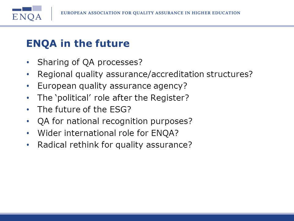 ENQA in the future Sharing of QA processes