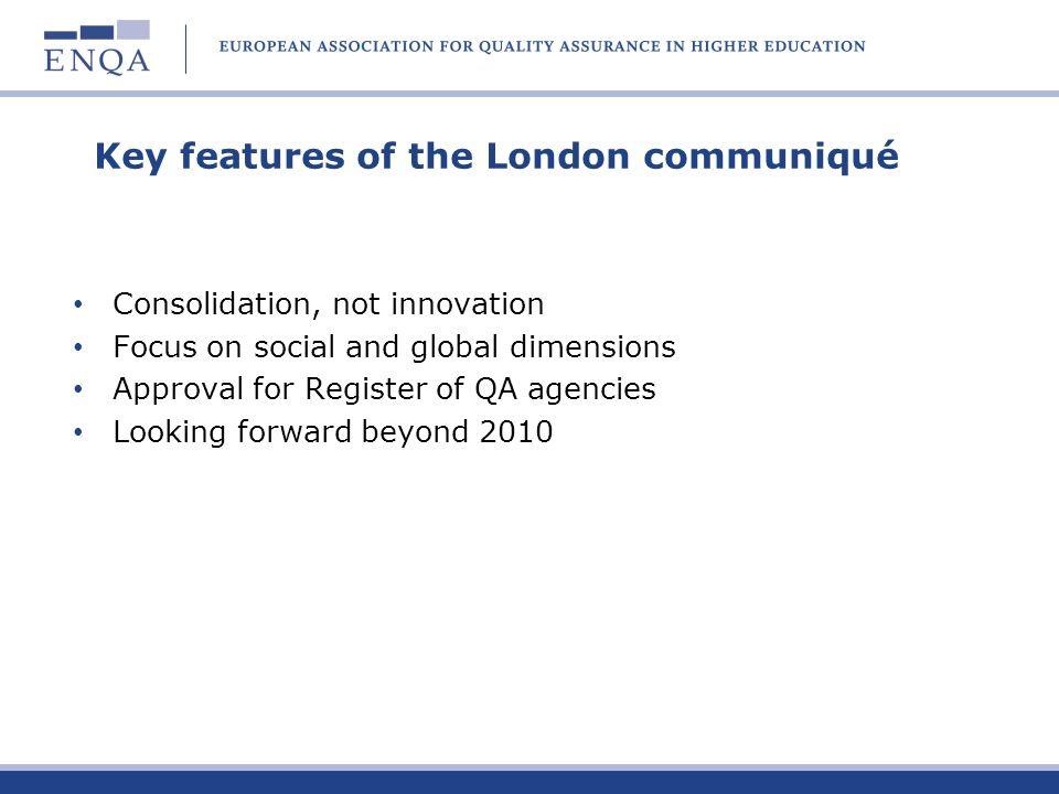 Key features of the London communiqué