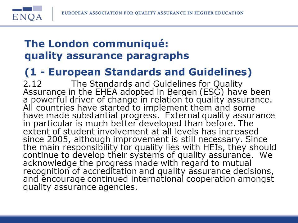 The London communiqué: quality assurance paragraphs (1 - European Standards and Guidelines)