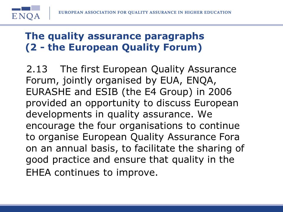 The quality assurance paragraphs (2 - the European Quality Forum)