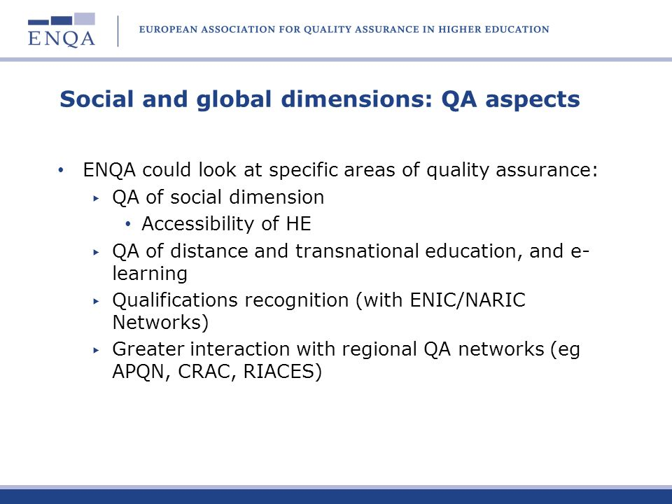 Social and global dimensions: QA aspects