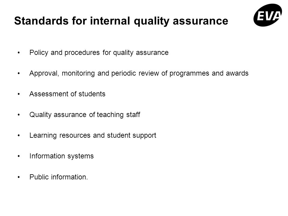 Standards for internal quality assurance