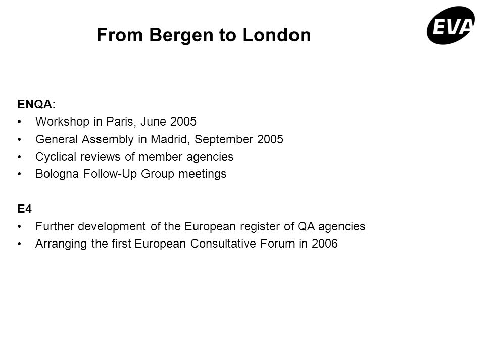 From Bergen to London ENQA: Workshop in Paris, June 2005