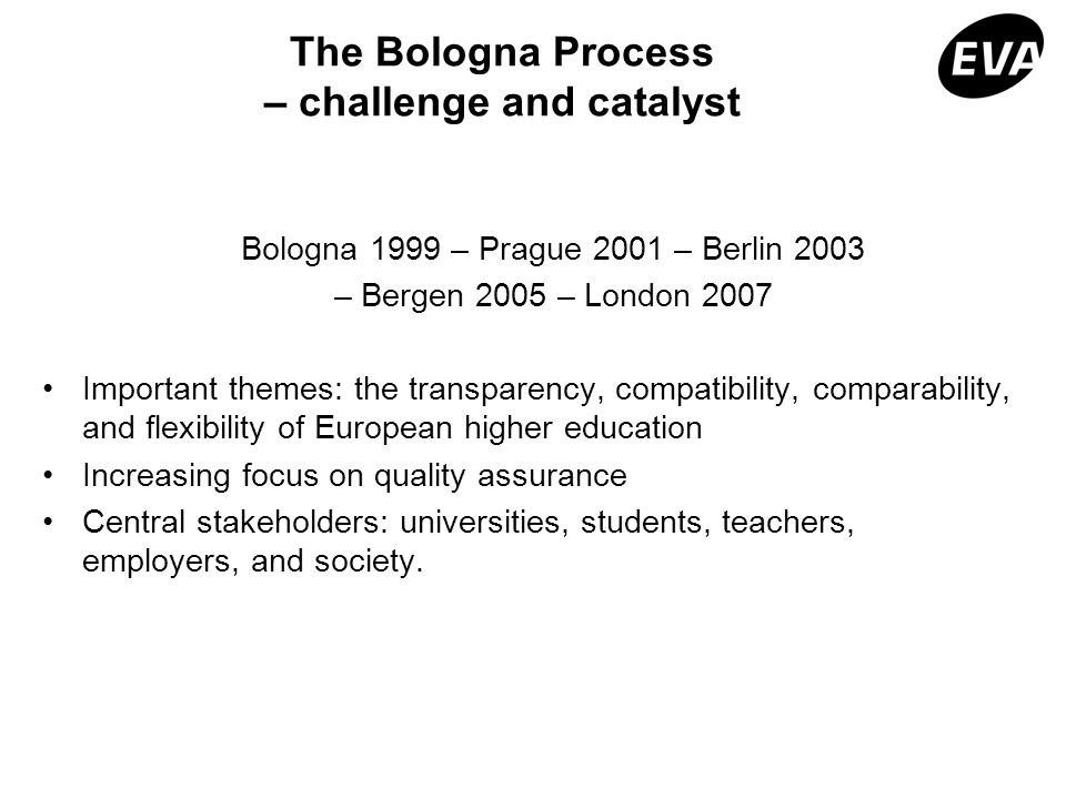The Bologna Process – challenge and catalyst