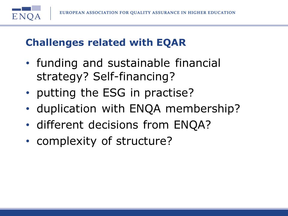 Challenges related with EQAR