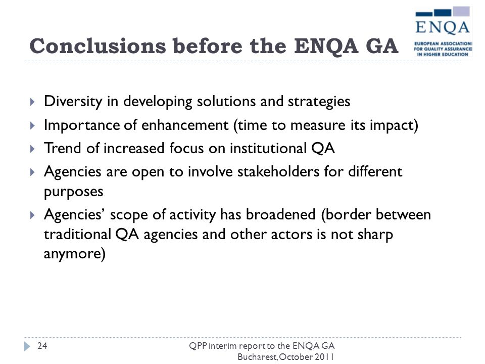 Conclusions before the ENQA GA