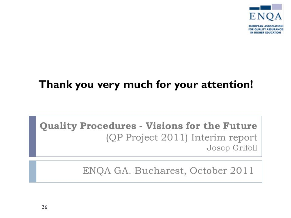 ENQA GA. Bucharest, October 2011