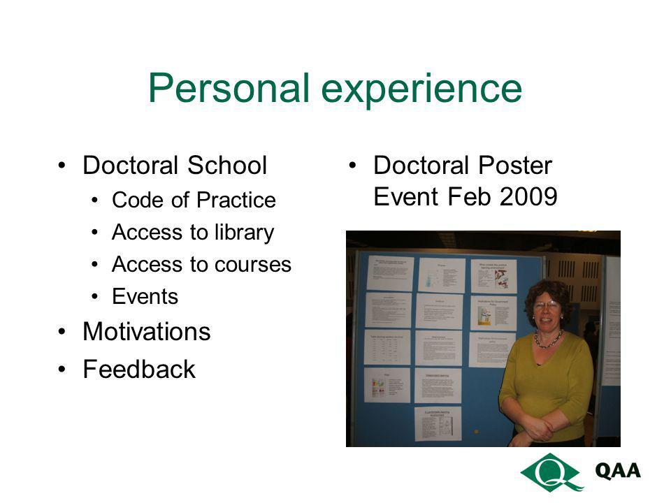 Personal experience Doctoral School Motivations Feedback