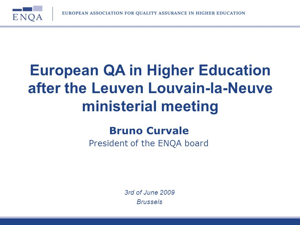 President of the ENQA board