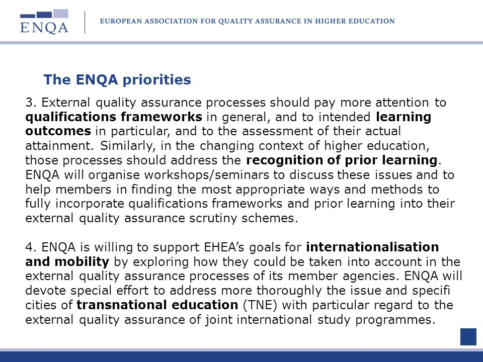 The ENQA priorities